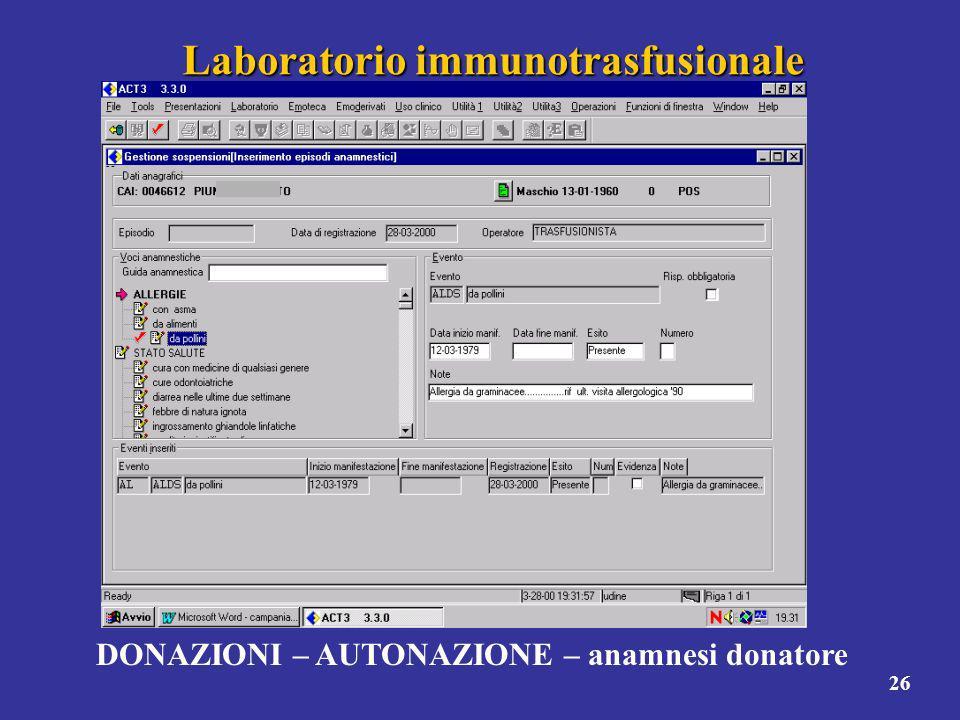 26 Laboratorio immunotrasfusionale DONAZIONI – AUTONAZIONE – anamnesi donatore