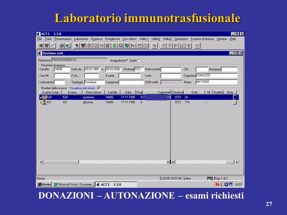 27 Laboratorio immunotrasfusionale DONAZIONI – AUTONAZIONE – esami richiesti