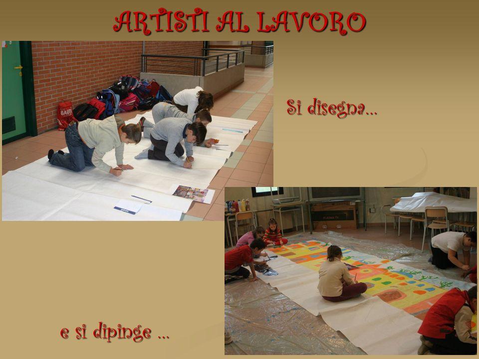 ARTISTI AL LAVORO e si dipinge … Si disegna…