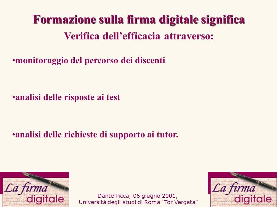 Dante Picca, 06 giugno 2001, Università degli studi di Roma Tor Vergata analisi delle risposte ai test analisi delle richieste di supporto ai tutor. m