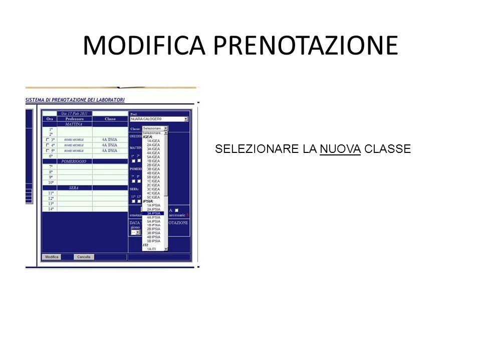 MODIFICA PRENOTAZIONE SELEZIONARE LA NUOVA CLASSE