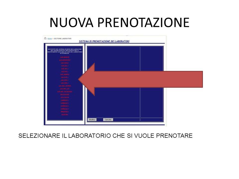 PRENOTAZIONE LUNGO PERIODO SELEZIONARE IL DOCENTE SELEZIONARE LA CLASSE SELEZIONARE LORA