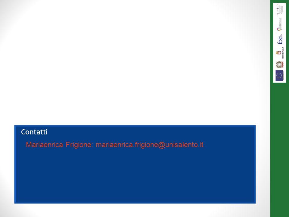 Contatti Mariaenrica Frigione: mariaenrica.frigione@unisalento.it