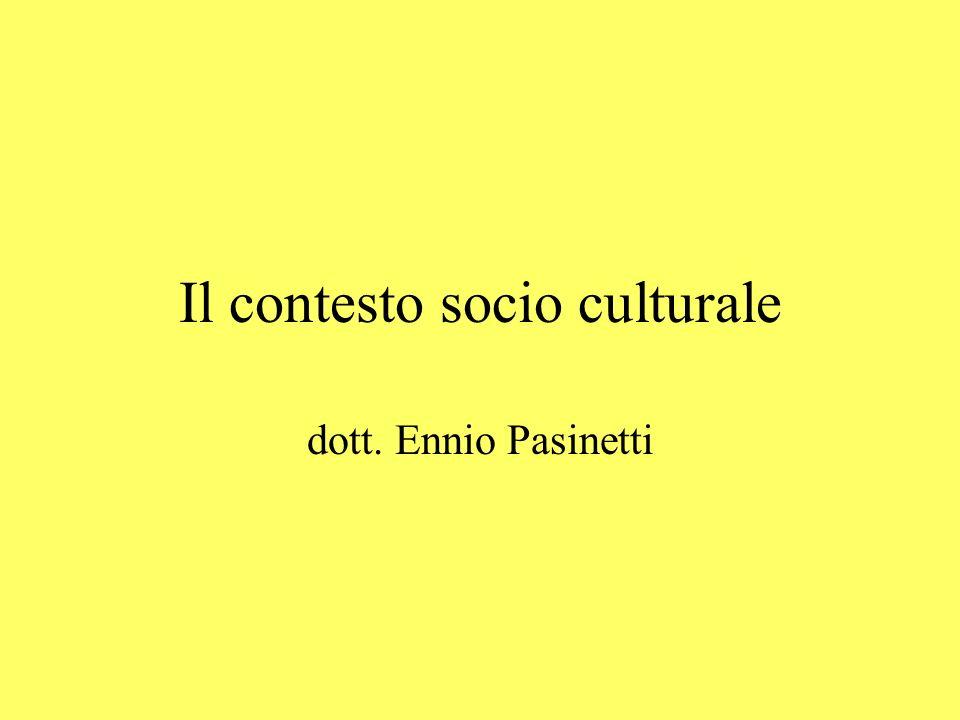 Tre possibilità di intendere il contesto socio-culturale