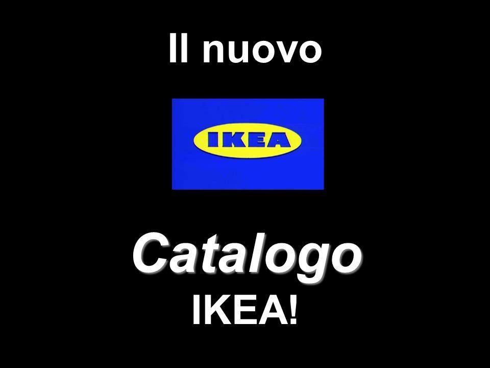 Catalogo Il nuovo Catalogo IKEA!