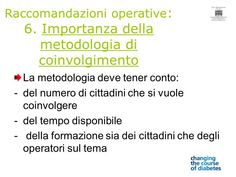 Raccomandazioni operative : 6.