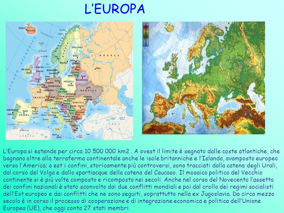 LEUROPA LEuropa si estende per circa 10 500 000 km2. A ovest il limite è segnato dalle coste atlantiche, che bagnano oltre alla terraferma continental