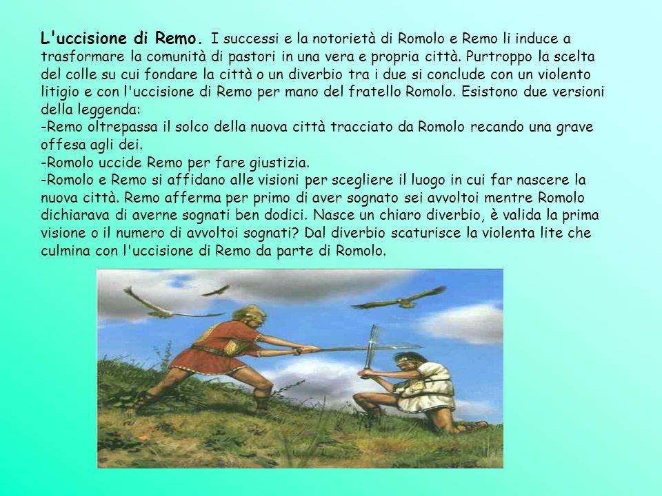 L'uccisione di Remo. I successi e la notorietà di Romolo e Remo li induce a trasformare la comunità di pastori in una vera e propria città. Purtroppo