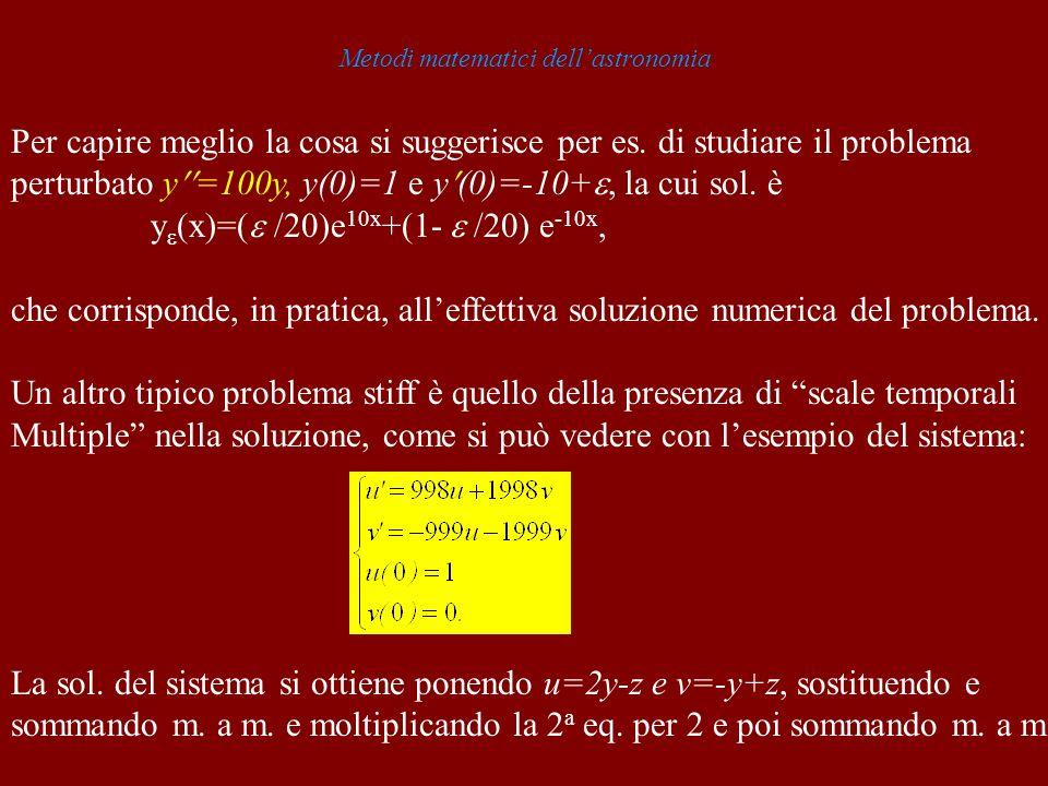 Metodi matematici dellastronomia Per capire meglio la cosa si suggerisce per es.