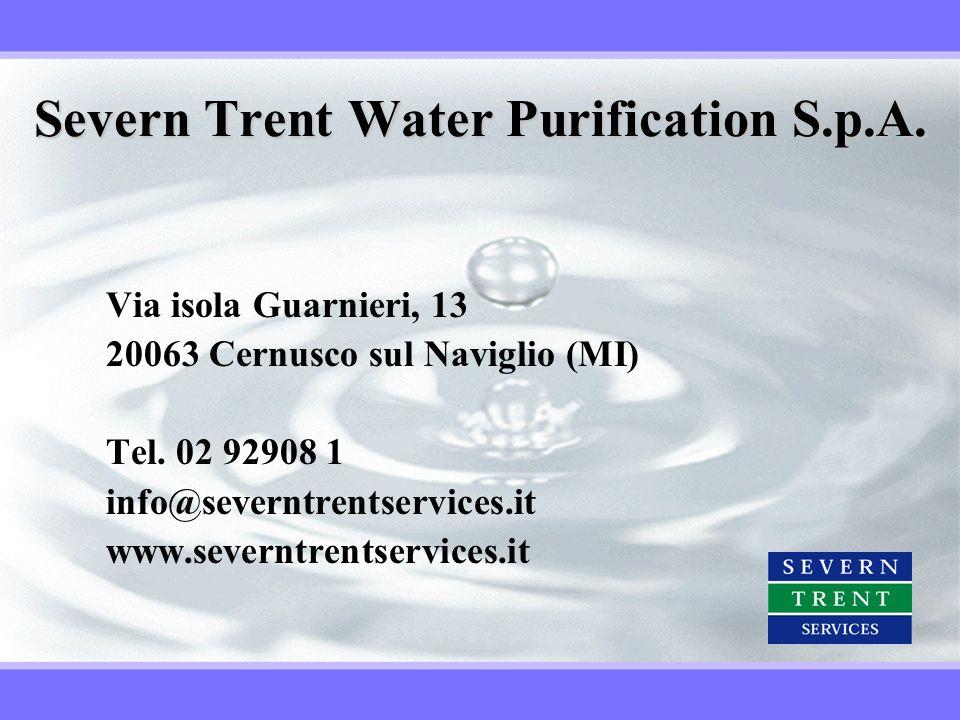 Severn Trent Water Purification S.p.A. Via isola Guarnieri, 13 20063 Cernusco sul Naviglio (MI) Tel. 02 92908 1 info@severntrentservices.it www.severn