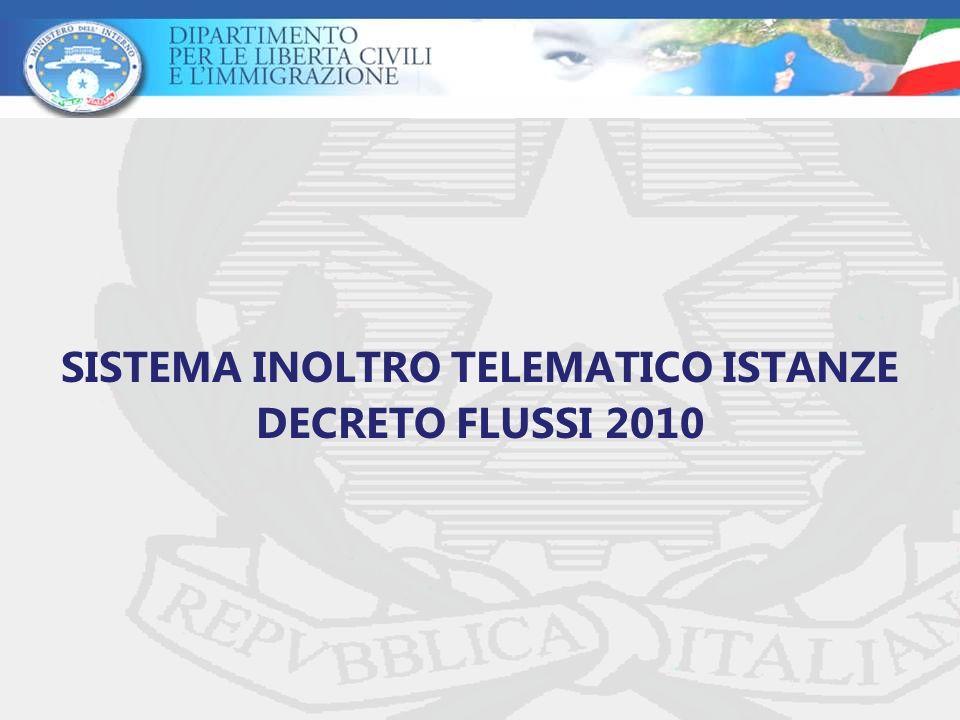 SISTEMA INOLTRO TELEMATICO ISTANZE DECRETO FLUSSI 2010