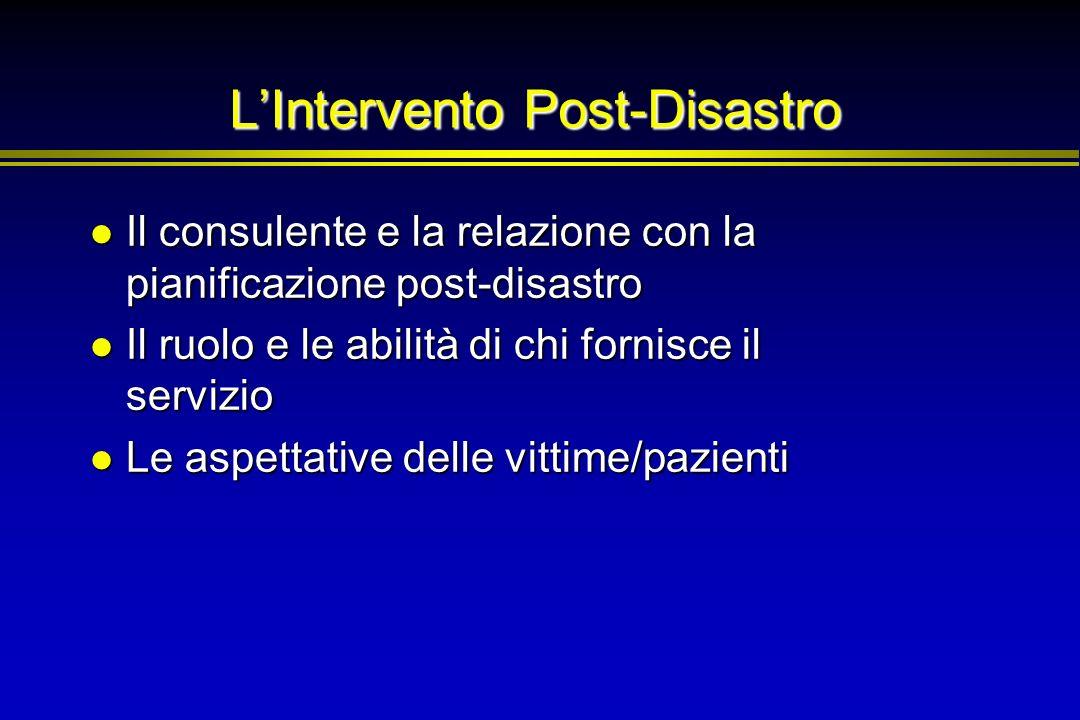 LIntervento Post-Disastro Il consulente e la relazione con la pianificazione post-disastro Il consulente e la relazione con la pianificazione post-dis