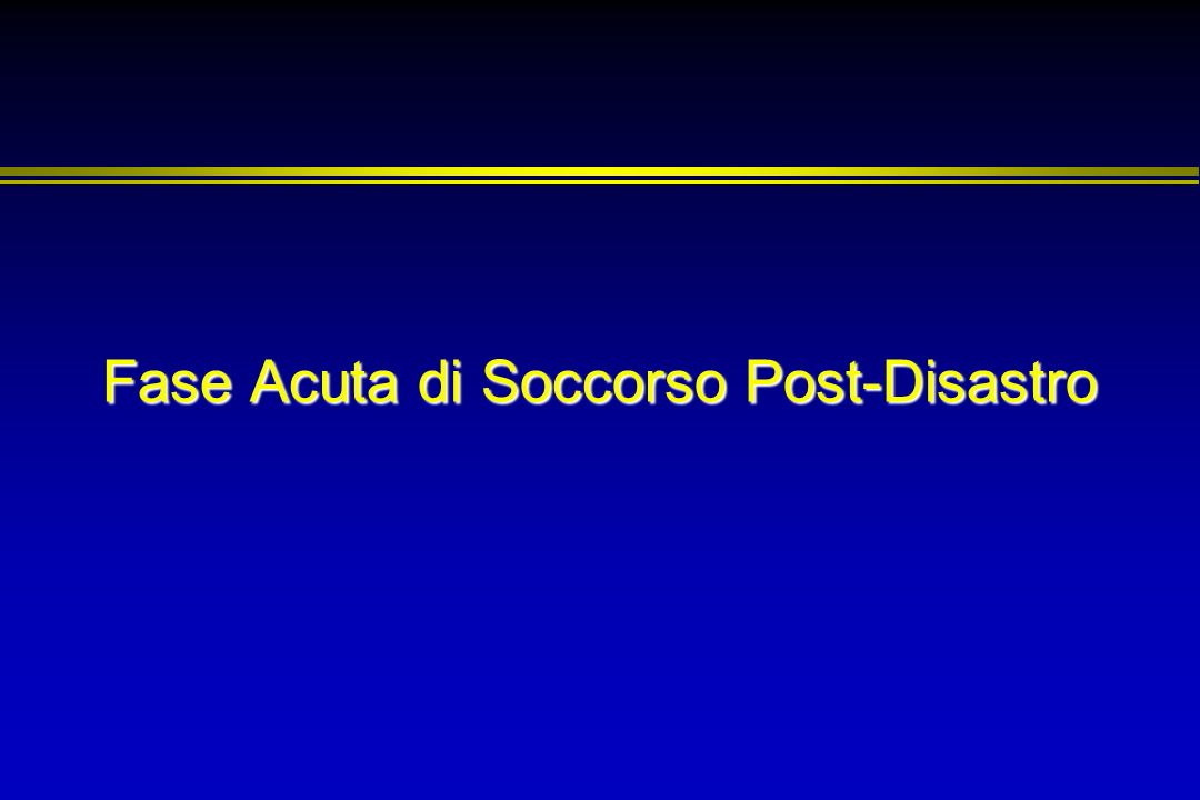 Fase Acuta di Soccorso Post-Disastro