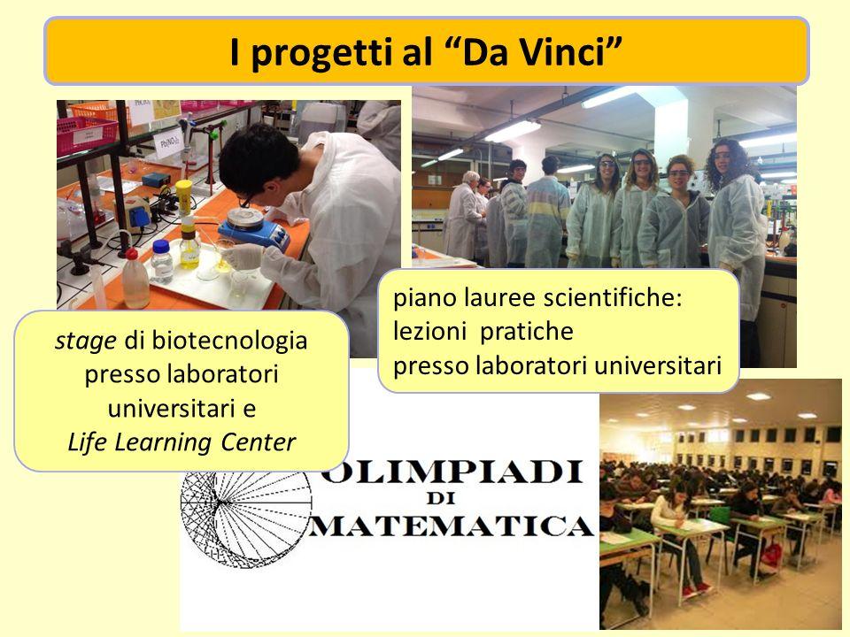 piano lauree scientifiche: lezioni pratiche presso laboratori universitari stage di biotecnologia presso laboratori universitari e Life Learning Cente