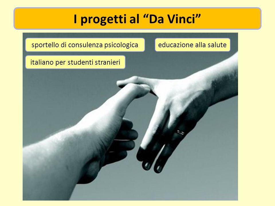 educazione alla salute I progetti al Da Vinci italiano per studenti stranieri sportello di consulenza psicologica