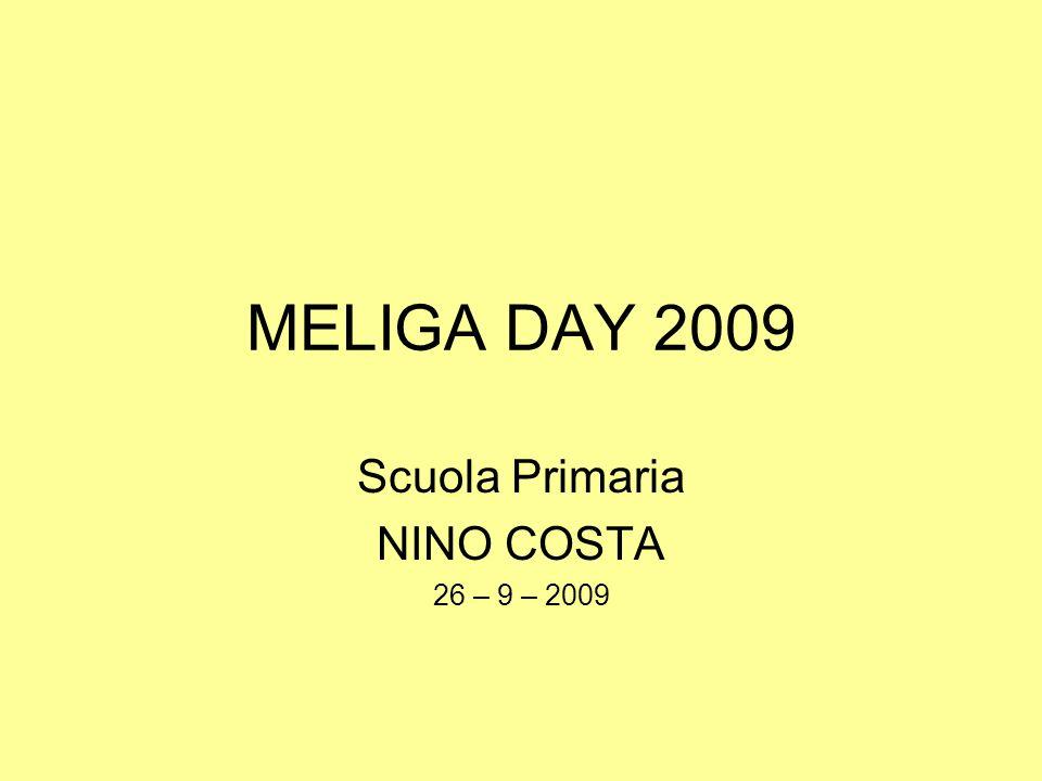 MELIGA DAY In occasione del Meliga Day, la Scuola primaria Nino Costa ha allestito un banco per mostrare i frutti di un serio lavoro cooperativo: … abbiamo unito tutti le forze, maestre e alunni, abbiamo espresso le nostre idee e … nascevano idee sempre più belle!...