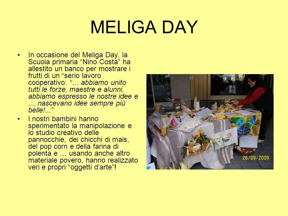 MELIGA DAY In occasione del Meliga Day, la Scuola primaria Nino Costa ha allestito un banco per mostrare i frutti di un serio lavoro cooperativo: … ab