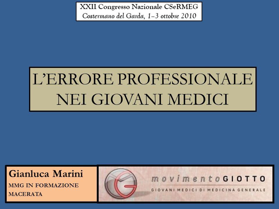 Gianluca Marini MMG IN FORMAZIONE MACERATA LERRORE PROFESSIONALE NEI GIOVANI MEDICI