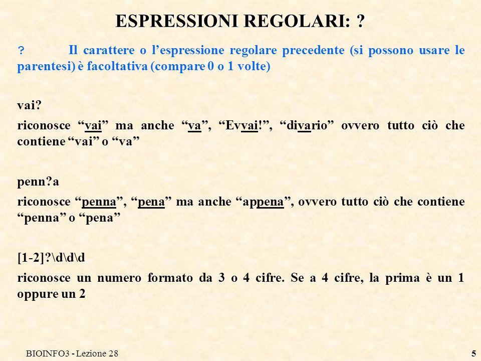 BIOINFO3 - Lezione 285 ESPRESSIONI REGOLARI: .