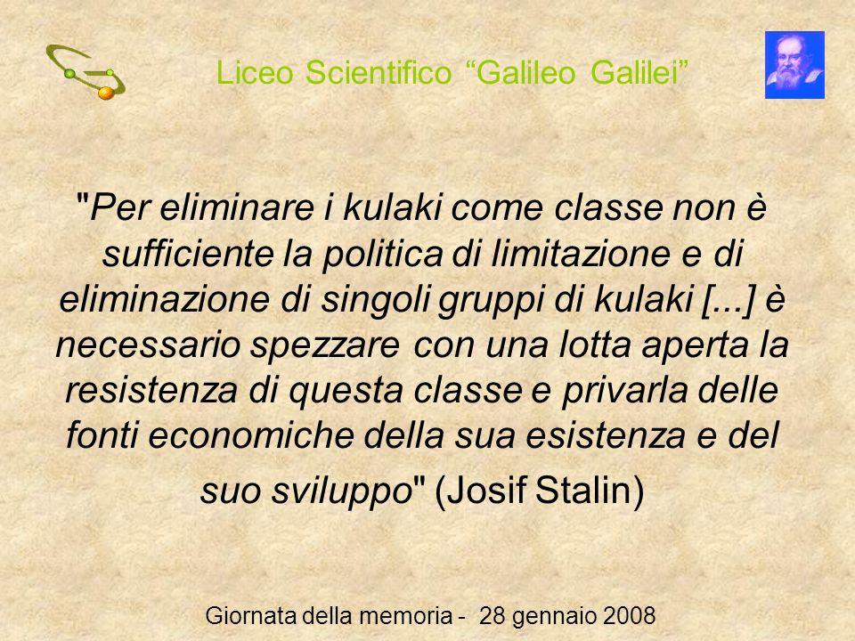 Liceo Scientifico Galileo Galilei Giornata della memoria - 28 gennaio 2008
