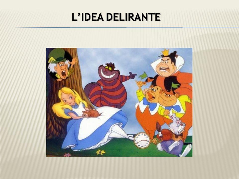 LIDEA DELIRANTE