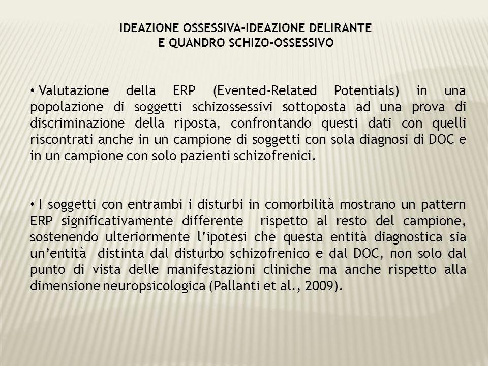 Valutazione della ERP (Evented-Related Potentials) in una popolazione di soggetti schizossessivi sottoposta ad una prova di discriminazione della ripo