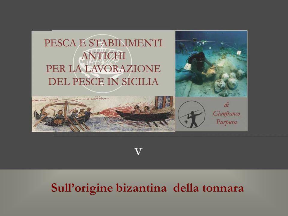 Sullorigine bizantina della tonnara