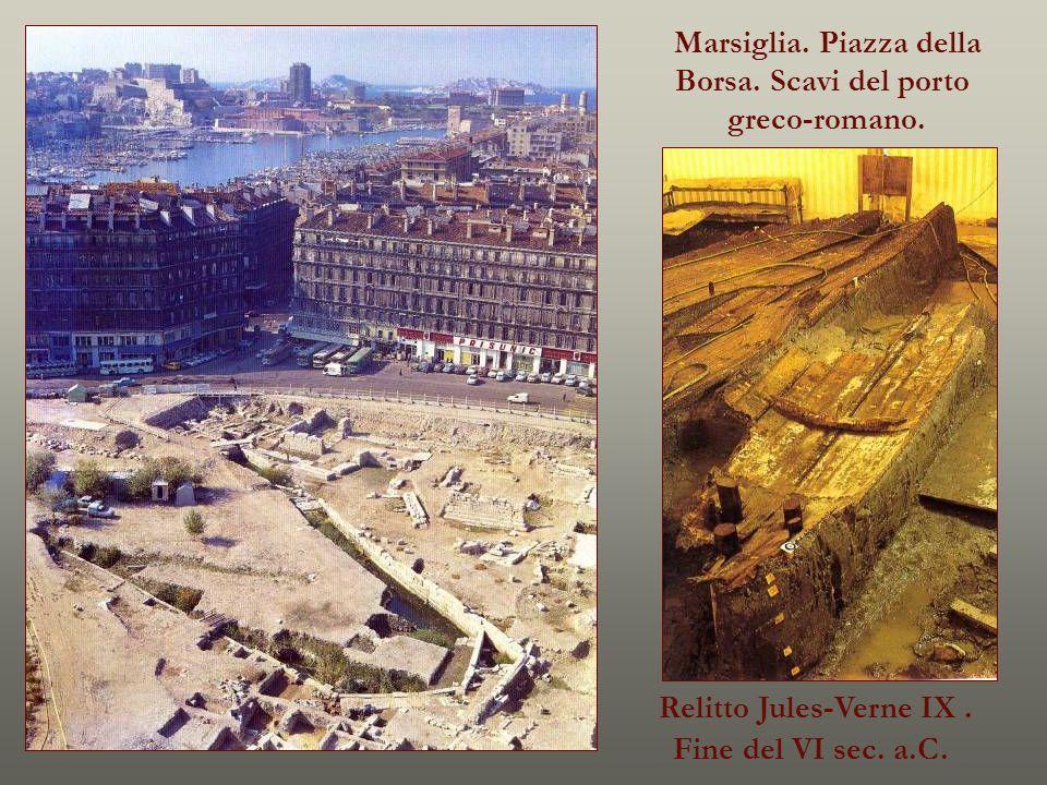 Marsiglia. Piazza della Borsa. Scavi del porto greco-romano. Relitto Jules-Verne IX. Fine del VI sec. a.C.