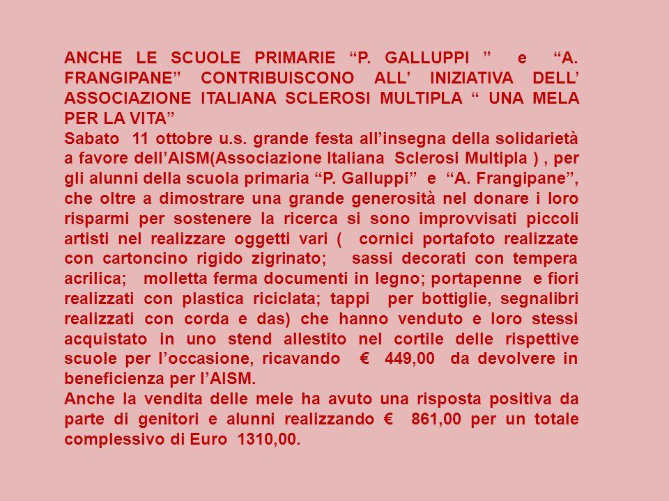 ANCHE LE SCUOLE PRIMARIE P. GALLUPPI e A.