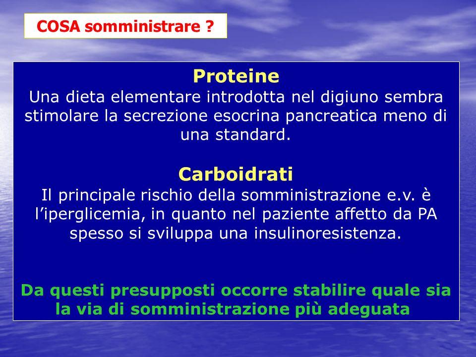 Proteine Una dieta elementare introdotta nel digiuno sembra stimolare la secrezione esocrina pancreatica meno di una standard. Carboidrati Il principa