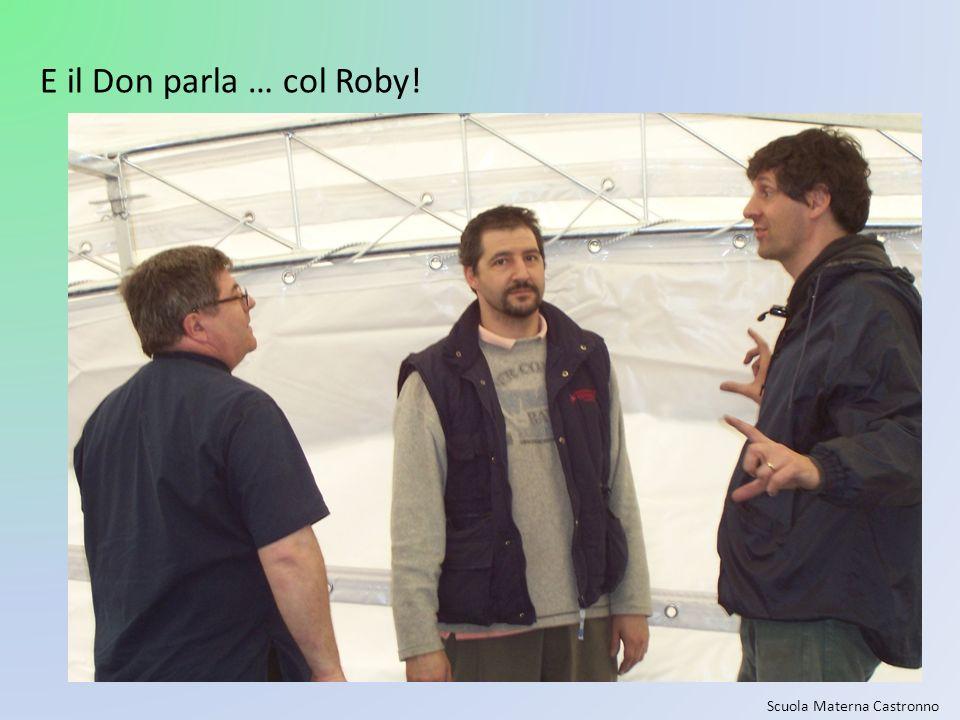Scuola Materna Castronno E il Don parla … col Roby!