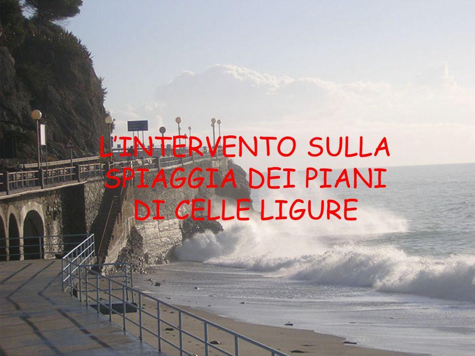 LINTERVENTO SULLA SPIAGGIA DEI PIANI DI CELLE LIGURE