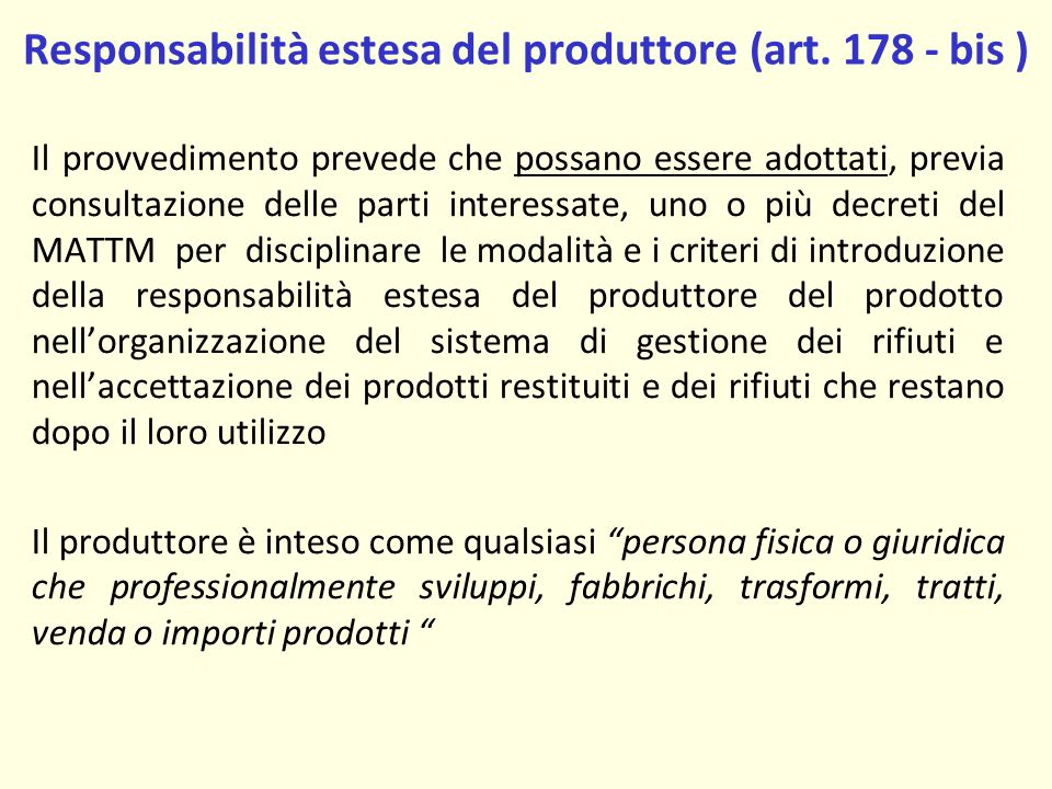 Responsabilità estesa del produttore (art.