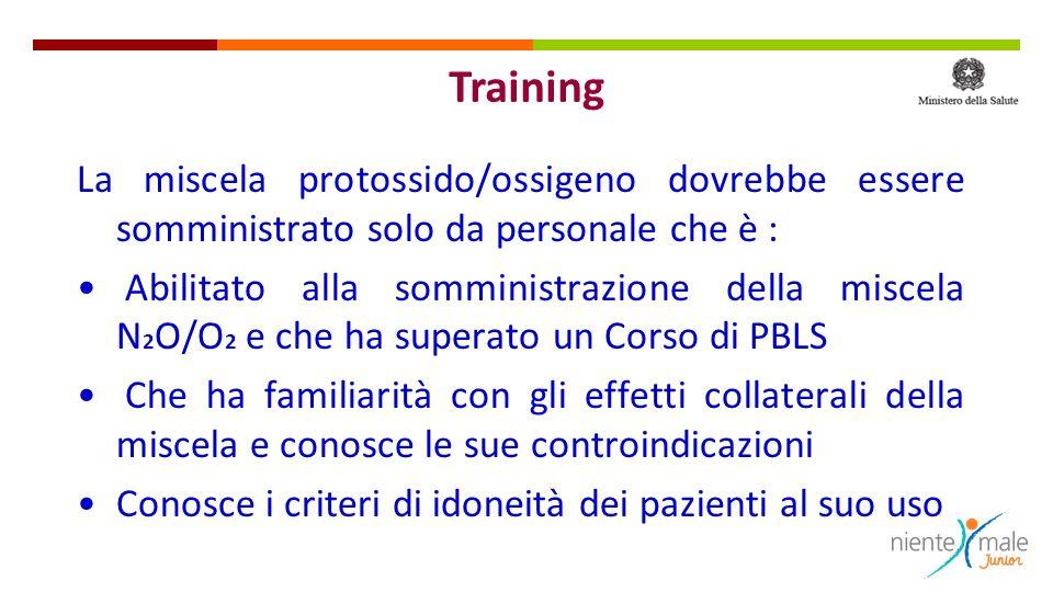 La miscela protossido/ossigeno dovrebbe essere somministrato solo da personale che è : Abilitato alla somministrazione della miscela N 2 O/O 2 e che h