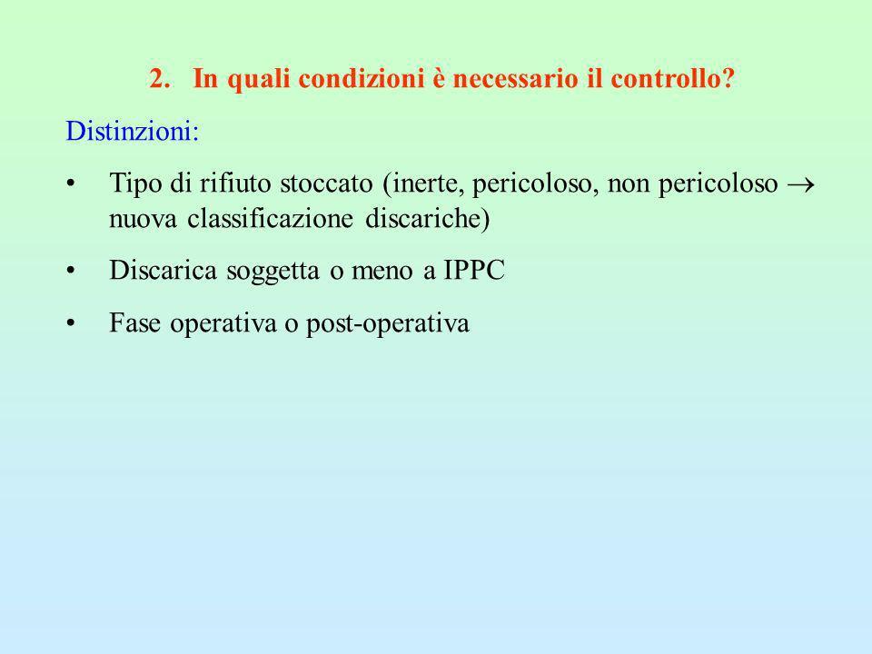 2.In quali condizioni è necessario il controllo.