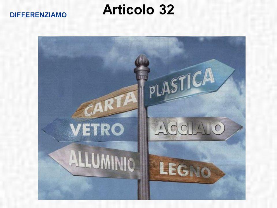 Articolo 32 DIFFERENZIAMO