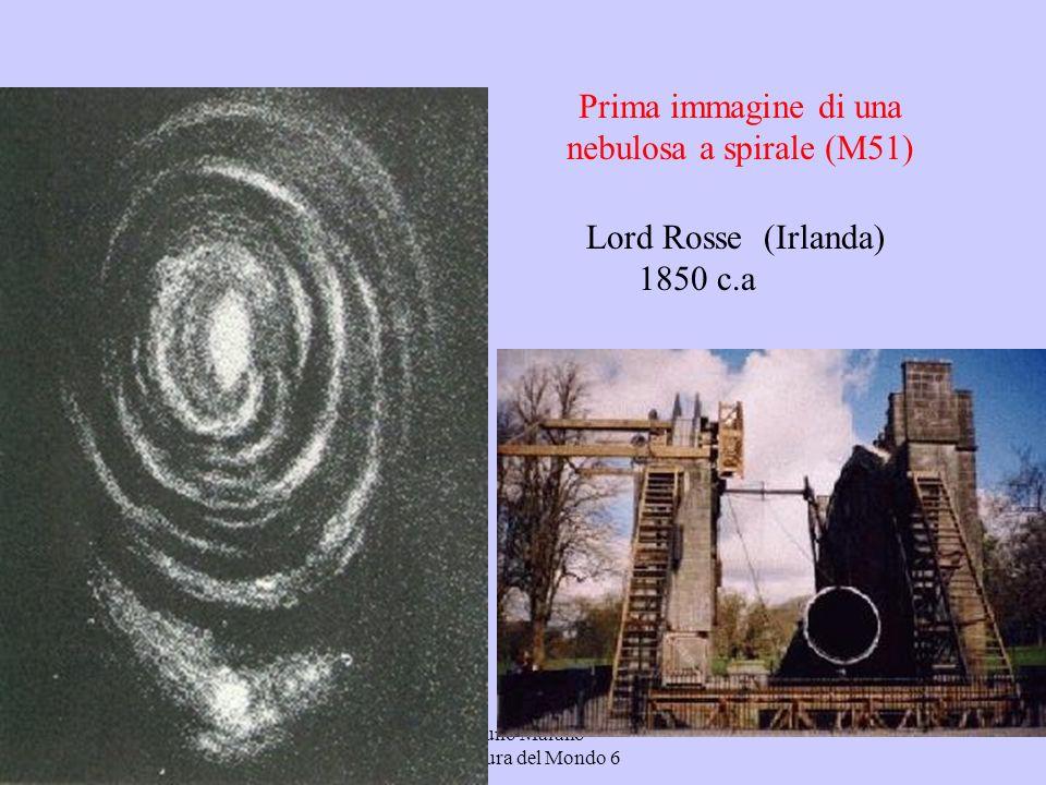 Bruno Marano La Misura del Mondo 6 Lord Rosse (Irlanda) 1850 c.a Prima immagine di una nebulosa a spirale (M51)