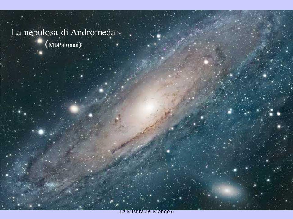 Bruno Marano La Misura del Mondo 6 La nebulosa di Andromeda ( Mt.Palomar)