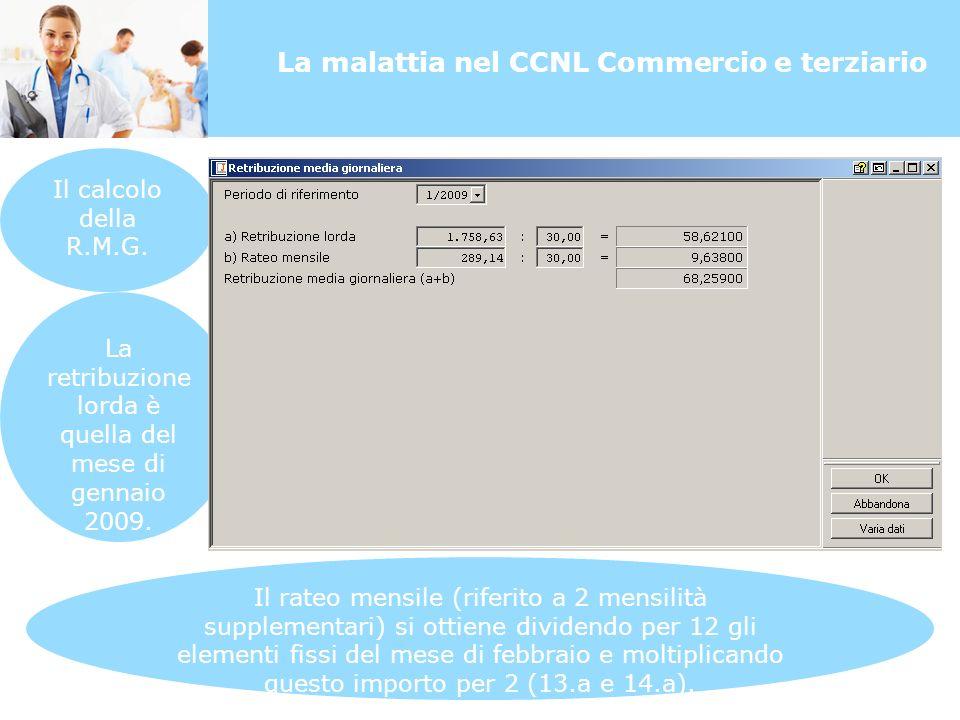 La malattia nel CCNL Commercio e terziario Il calcolo della R.M.G.