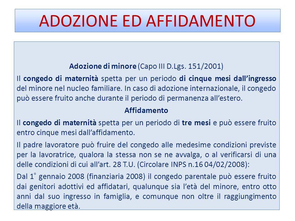 ADOZIONE ED AFFIDAMENTO Adozione di minore (Capo III D.Lgs.