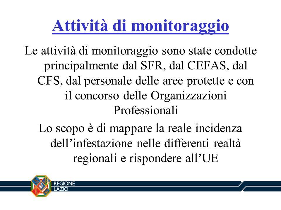 Attività di monitoraggio Le attività di monitoraggio sono state condotte principalmente dal SFR, dal CEFAS, dal CFS, dal personale delle aree protette