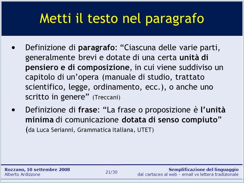 Semplificazione del linguaggio dal cartaceo al web - email vs lettera tradizionale Rozzano, 10 settembre 2008 Alberto Ardizzone 21/30 Definizione di p