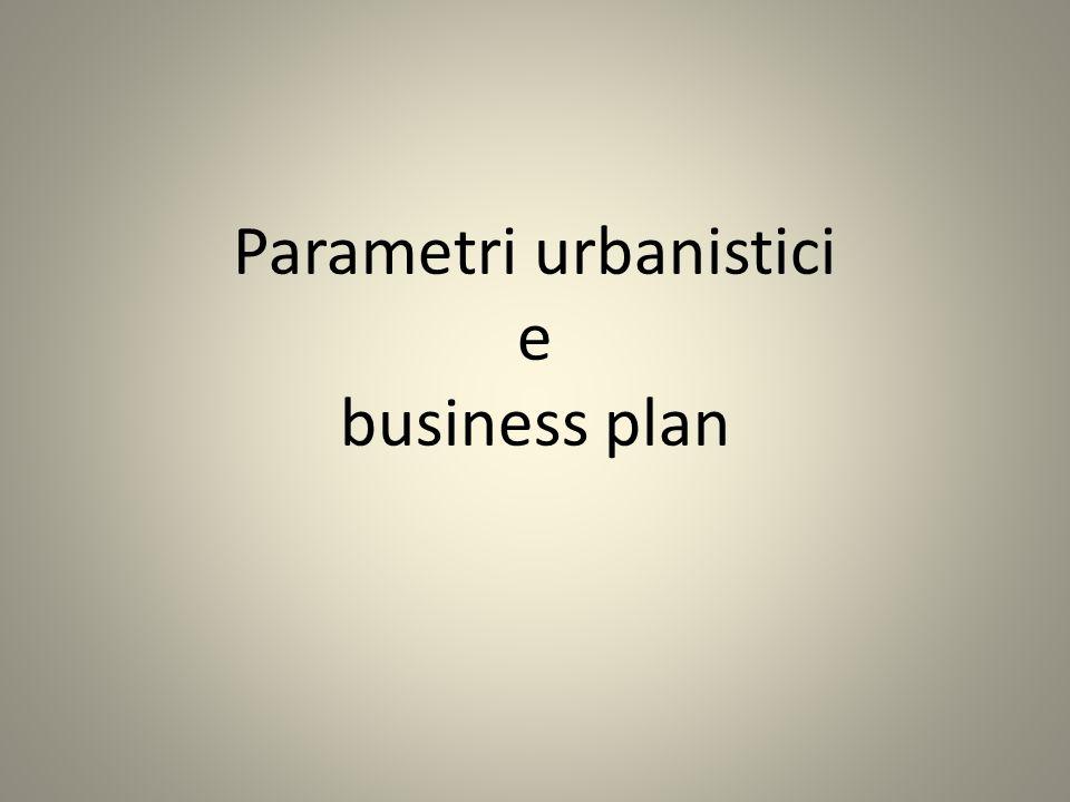 Parametri urbanistici e business plan