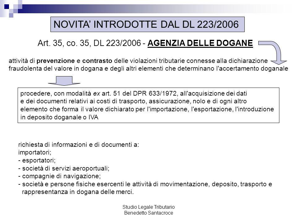 Studio Legale Tributario Benedetto Santacroce NOVITA INTRODOTTE DAL DL 223/2006 Art.
