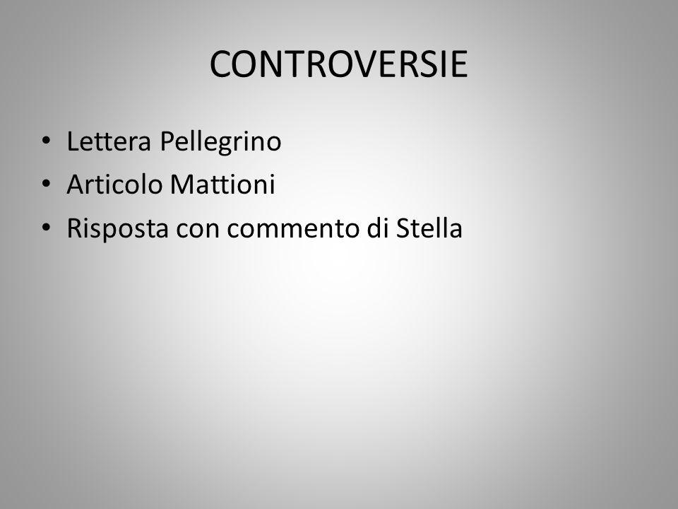 CONTROVERSIE Lettera Pellegrino Articolo Mattioni Risposta con commento di Stella