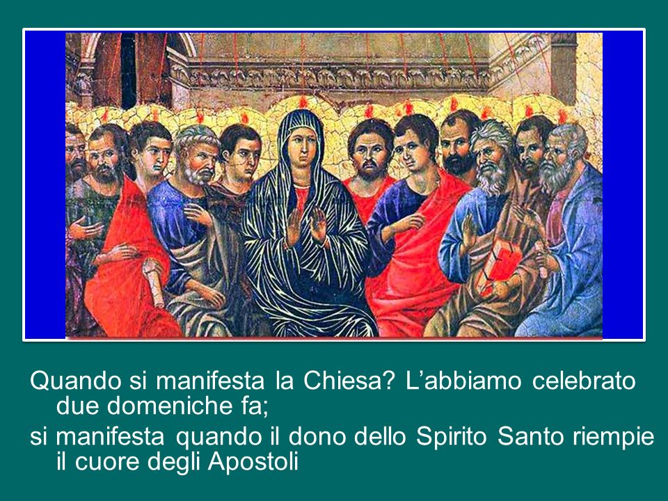 Da dove nasce allora la Chiesa? Nasce dal gesto supremo di amore della Croce, dal costato aperto di Gesù da cui escono sangue ed acqua, simbolo dei Sa
