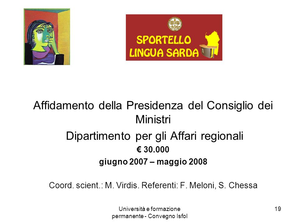 Università e formazione permanente - Convegno Isfol 19 Affidamento della Presidenza del Consiglio dei Ministri Dipartimento per gli Affari regionali 3