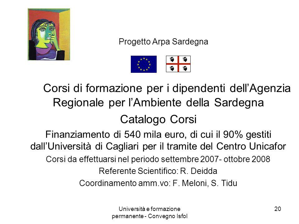 Università e formazione permanente - Convegno Isfol 20 Progetto Arpa Sardegna Corsi di formazione per i dipendenti dellAgenzia Regionale per lAmbiente