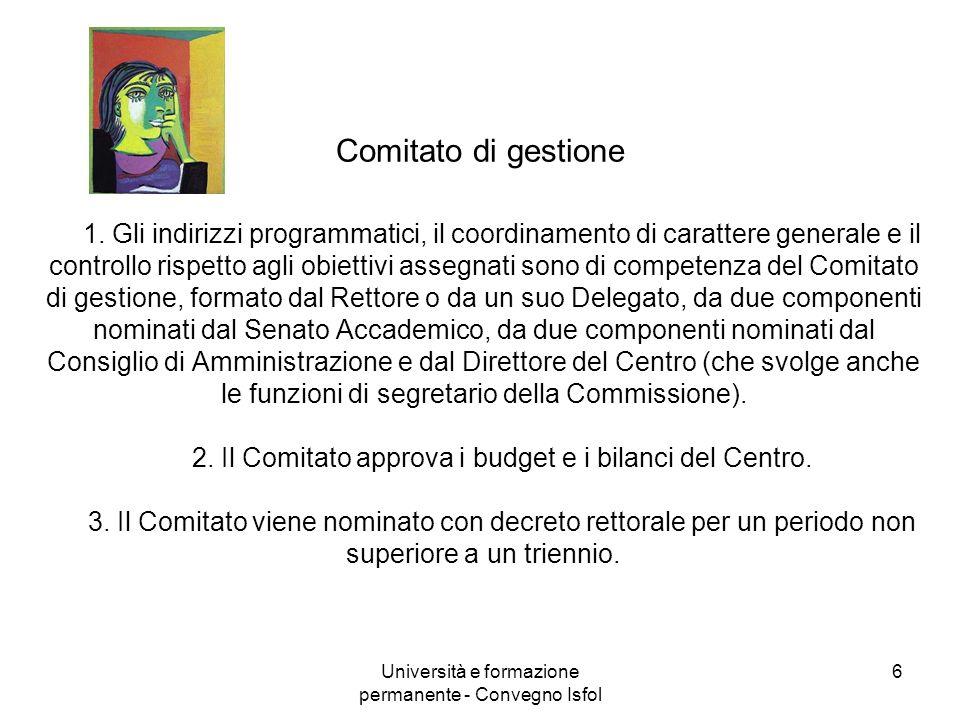 Università e formazione permanente - Convegno Isfol 6 Comitato di gestione 1. Gli indirizzi programmatici, il coordinamento di carattere generale e il