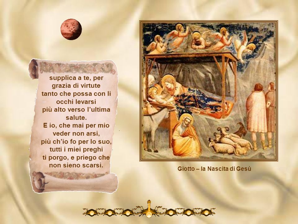 Giotto – la visita a s. Elisabetta In te misericordia, in te pietate, in te magnificenza, in te saduna quantunque in creatura è di bontade. Or questi,